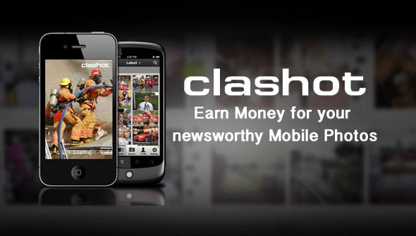 clashot main > Earn Money for your newsworthy mobile Photos with Clashot