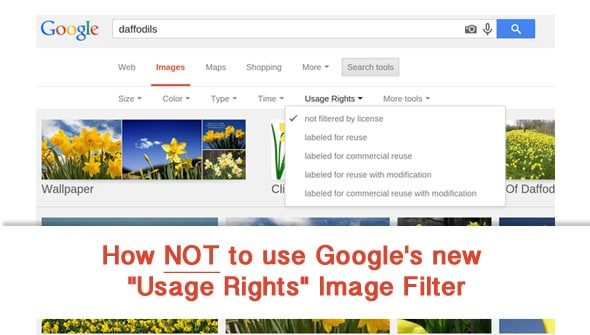 "how not use google image filter > How not to use Google's new ""Usage Rights"" Image Filter"