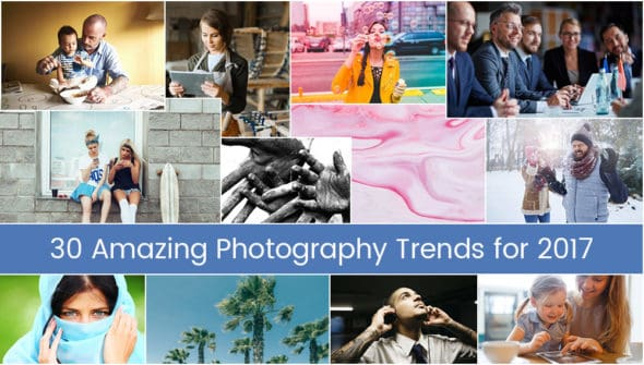 Photography Trends 2017