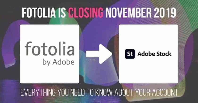 fotolia > Fotolia Closing in 2019: Members Migration to Adobe Stock Starts Now