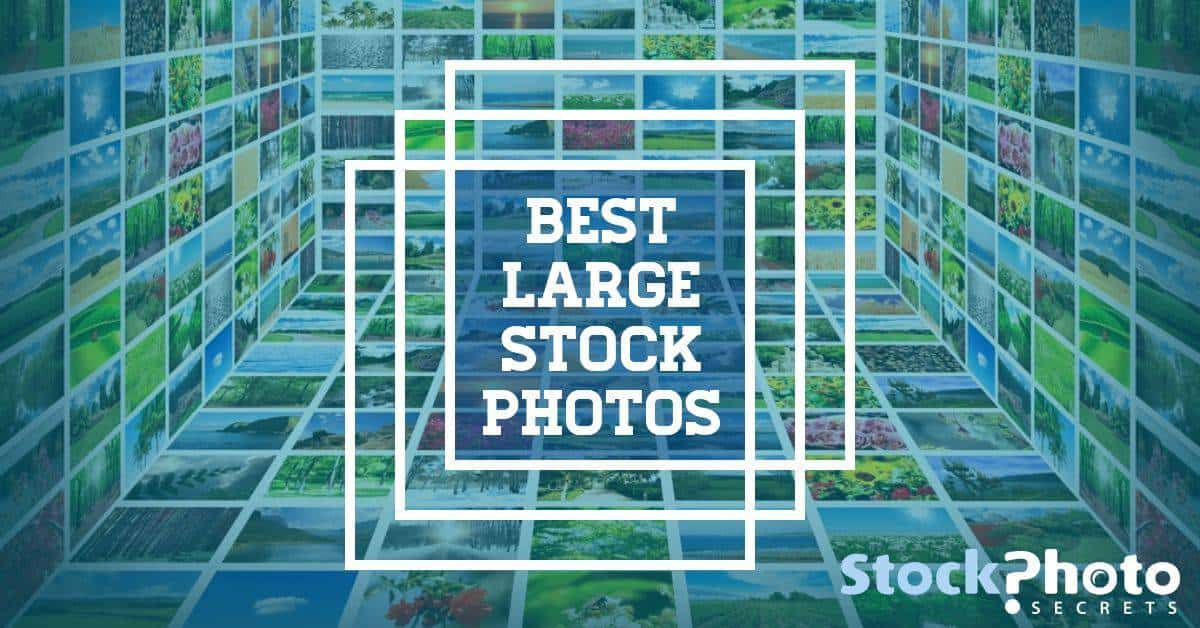 Large Stock Photos Header > Where To Find The Best Large Stock Photos