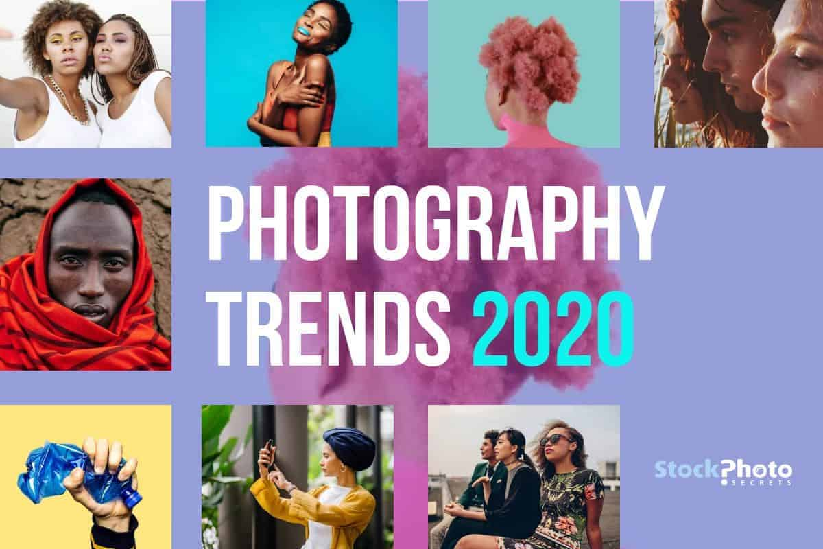 Photography Trends 2020 - by Stock Photo Secrets
