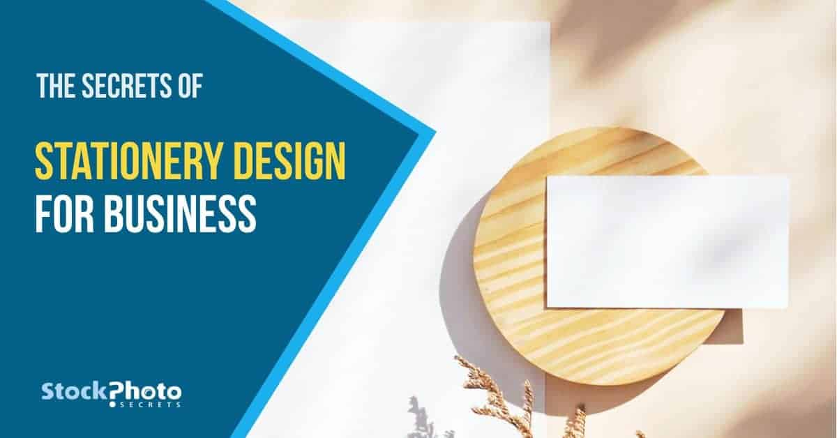 Stationery Design for Business header > The Secrets of Stationery Design for Business That You Must Know Today