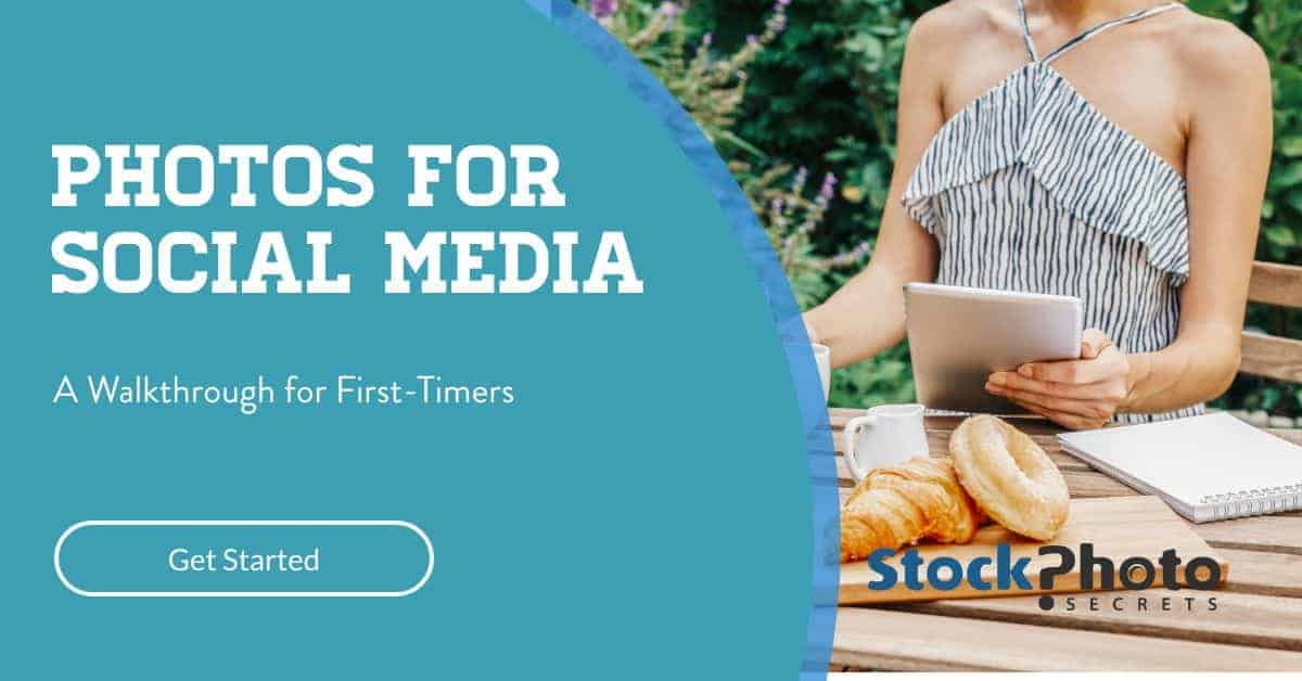 Photos for Social Media Header > Photos for Social Media: A Complete Walk-Through for First-Timers!