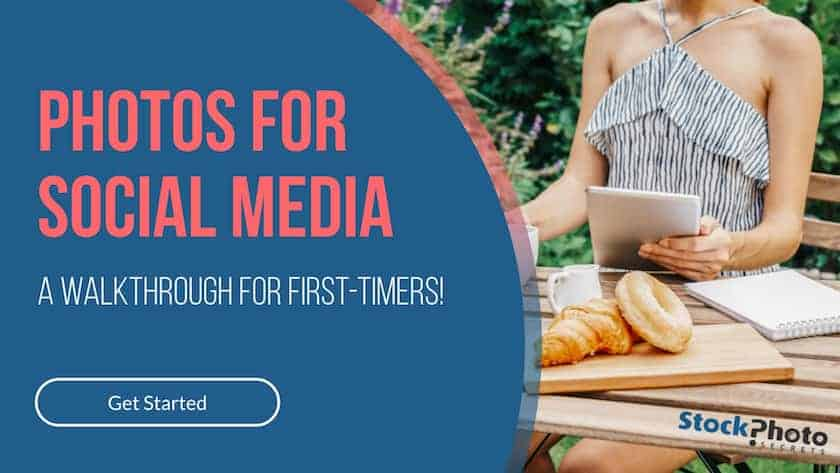 photos for social media > Images for Social Media: A Complete Walk-Through for First-Timers!