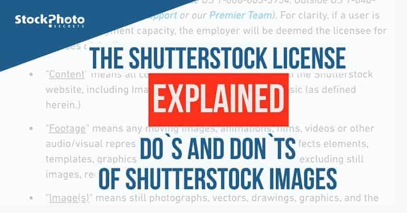 shutterstock license > The Shutterstock License Explained: Do's and Don'ts of Shutterstock Images