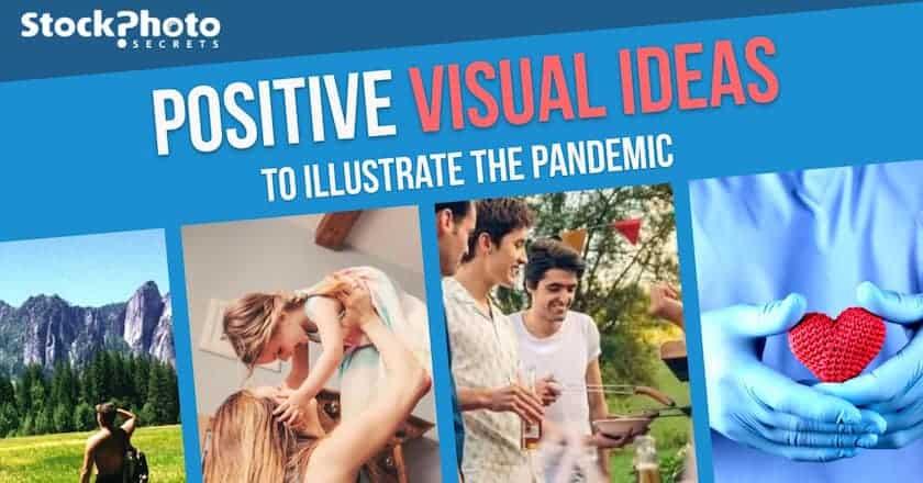 positive visual ideas to illustrate the pandemic > 8 Positive Visual Ideas to Communicate and Inspire in Coronavirus Times