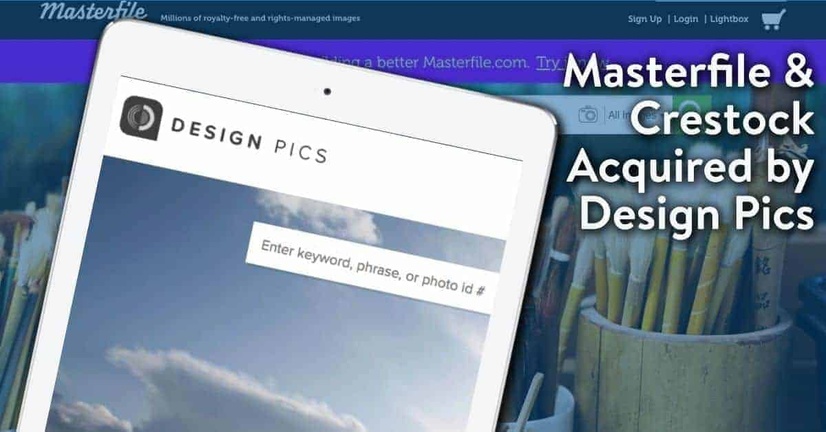 Design pics acquired Masterfile Header > Masterfile and Crestock Acquired by Design Pics & Integrated to Their Platform
