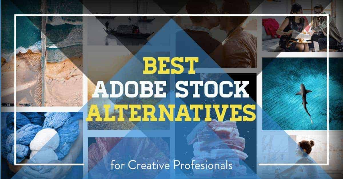 Adobe Stock alternatives header > 6 Brilliant Adobe Stock Alternatives for Creative Professionals