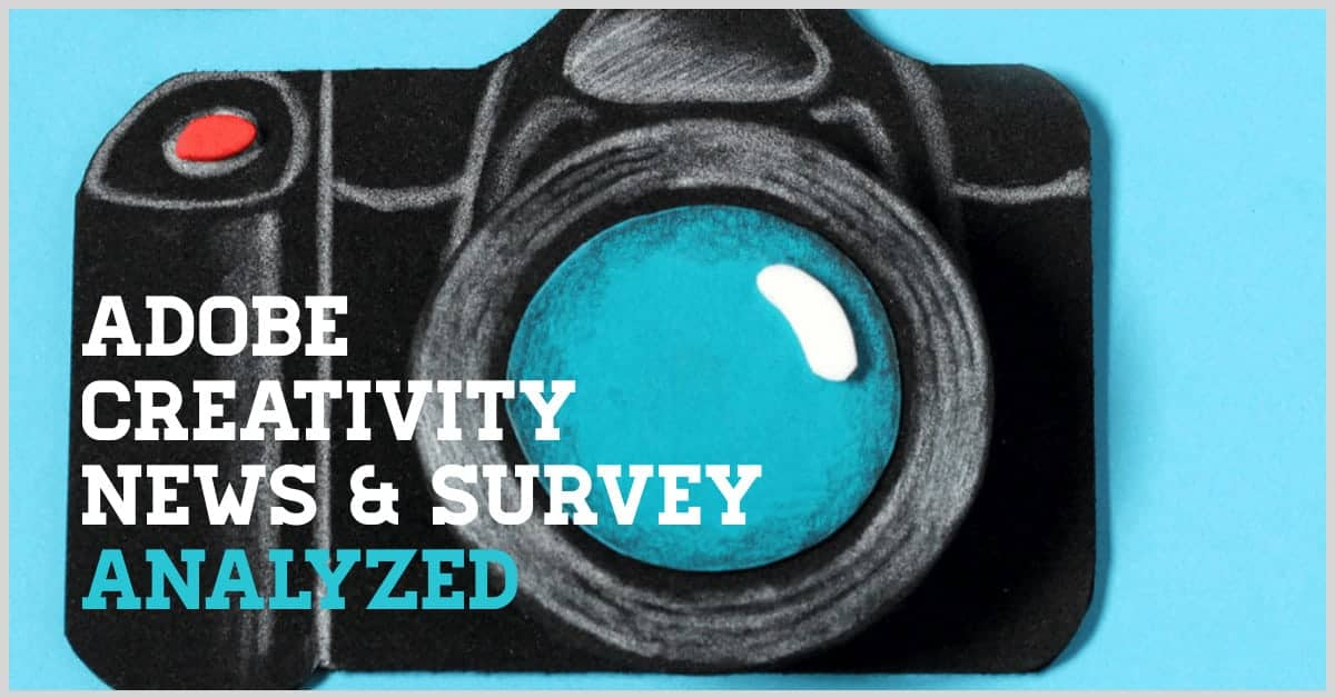 Adobe Survey 2020 Temporary Header > Adobe's 2020 Creativity News & Survey Analyzed - Challenges and Changes in the Creative World
