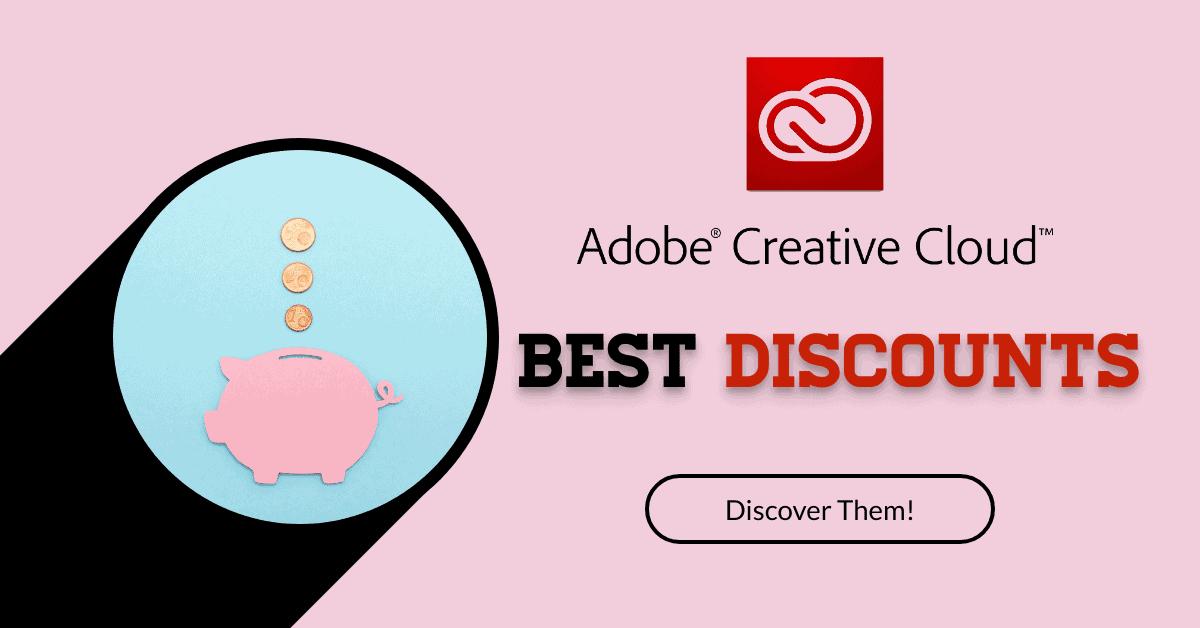 Adobe Creative Cloud Discount Header > Adobe Creative Cloud Discount: the Best Adobe Deals for Creatives!