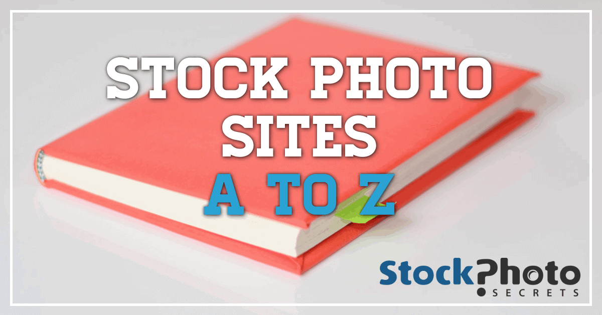 Stock Photo Sites A to Z header > Stock Photo Sites A to Z - Agencies in the US, UK, and More!