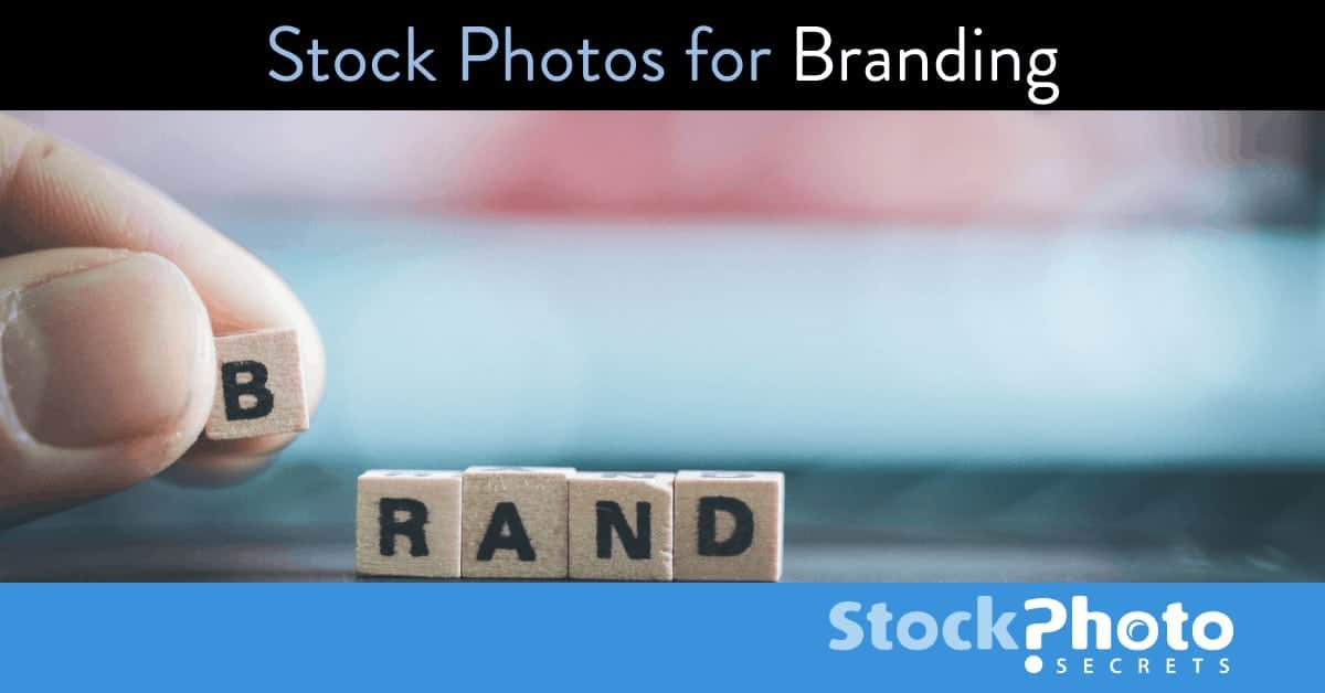 Stock Photos for Branding Header > How to Use Stock Photos for Branding (and Not Screwing Up)