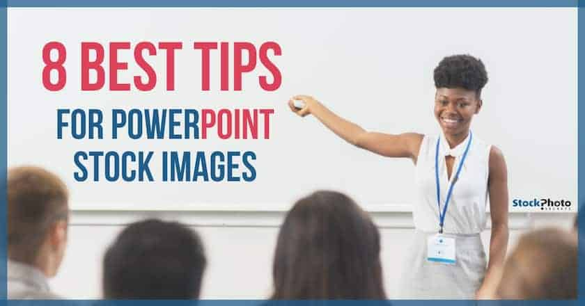 best tips for powerpoint stock images > 8 Best Tips for PowerPoint Stock Images