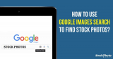 How to use Google Images Search to find Stock Photos
