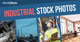 5 Visual Pointers for Industrial Stock Photos