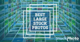 Where To Find The Best Large Stock Photos