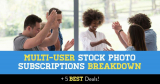 Multi-User Stock Photo Subscriptions Breakdown (+ 4 Best Deals)