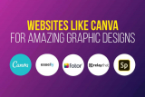 Best 19 Websites Like Canva for Fast & Simple Graphic Designs