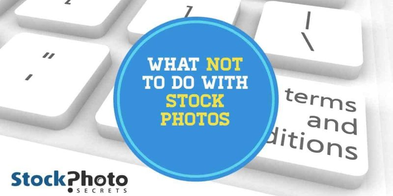 What Not to Do with Stock Photos – Sensitive Use Stock Photos Explained