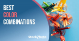 The Best Color Combinations for Marketing Campaigns (Psychology of Color in Stock Photography)