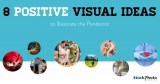 8 Positive Visual Ideas to Communicate and Inspire in Coronavirus Times