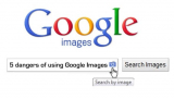 5 dangers of using Google Images without permission