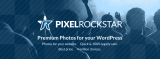 Introducing PixelRockstar: The Blog Photo Solution for WordPress Bloggers