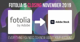 Fotolia Closing in 2019: Members Migration to Adobe Stock Starts Now