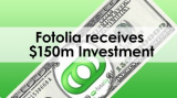 Fotolia recieves $150 million in investment equity