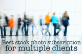 The Best Stock Photo Subscriptions for Multiple Clients