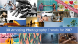 30 Amazing Photography Trends for 2017 + BONUS Best Selling Images 2016!