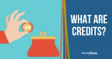What are credits?