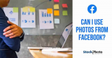 Can I Use Photos From Facebook? A cheap and easy solution!