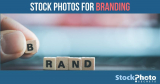 How to Use Stock Photos for Branding (and Not Screwing Up)