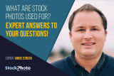 What are Stock Photos Used For? Expert Answers to your Questions!