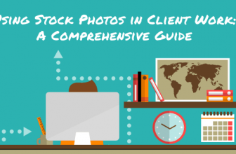Using Stock Photos in Client Work: A Comprehensive Guide